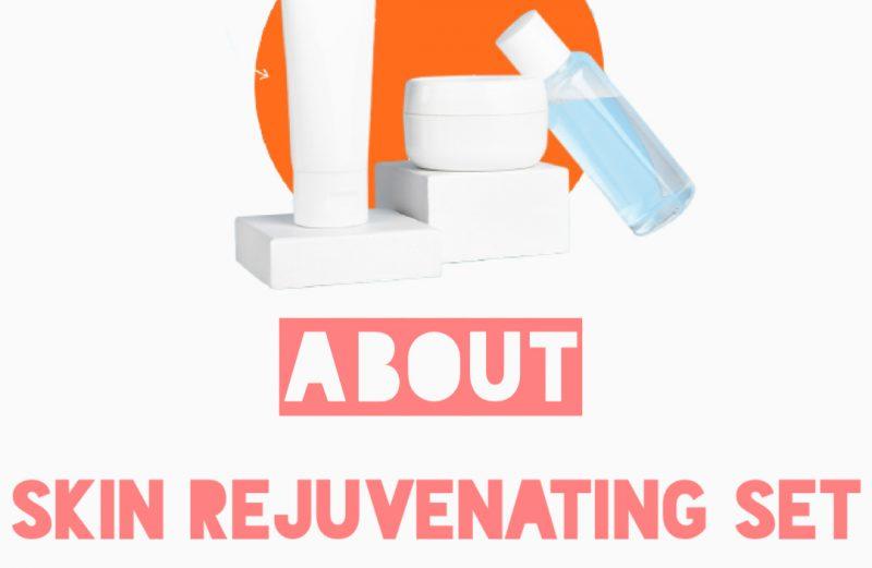 About Skin Rejuvenating Set